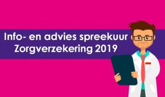 Info- en adviesspreekuur Zorgverzekering 2019